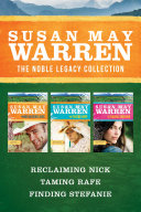 The Noble Legacy Collection: Reclaiming Nick / Taming Rafe / Finding Stefanie Pdf/ePub eBook