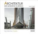 Architektur Der Moderne in Berlin