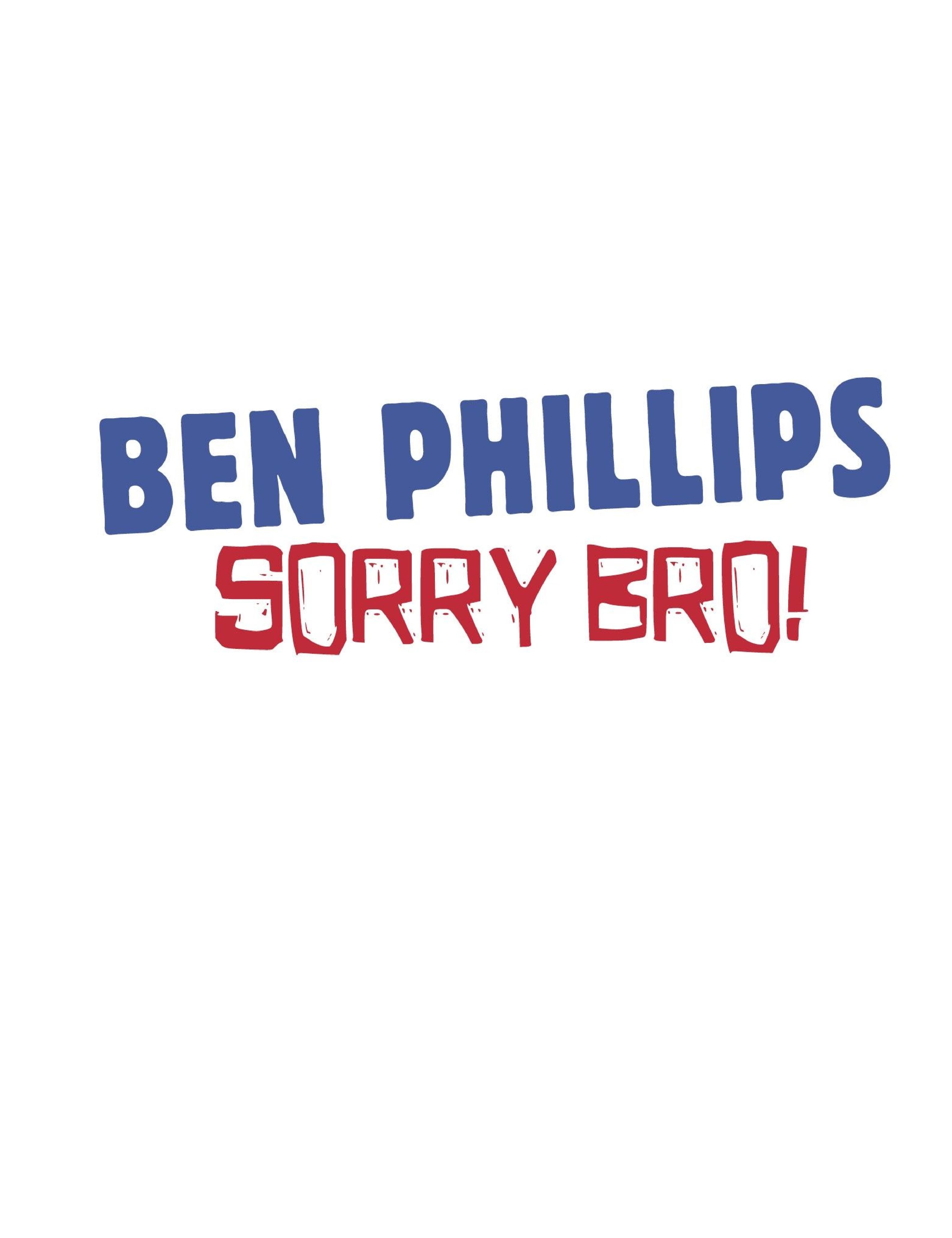 Sorry Bro