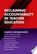 Reclaiming Accountability in Teacher Education