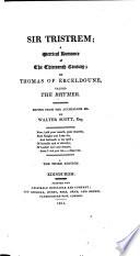 Sir Tristrem, a Metrical Romance. Ed. from the Auchinleck Manuscript by Walter Scott. 3. Ed
