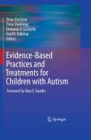 Evidence Based Practices and Treatments for Children with Autism Book