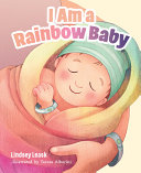 I Am A Rainbow Baby