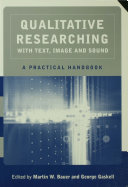 Qualitative Researching with Text, Image and Sound: A ...
