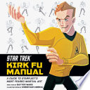 Star Trek  Kirk Fu Manual