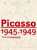 Picasso, 1945 - 1949