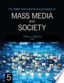 The SAGE International Encyclopedia of Mass Media and Society Book