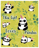 This Girl Loves Pandas Book PDF