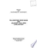 Yellowstone River Basin and Adjacent Coal Area Level  B  Study