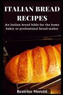 Italian Bread Recipes Book