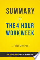 The 4 Hour Work Week  By Timothy Ferriss   Summary   Analysis