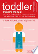 The Toddler Owner s Manual