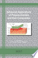 Advanced Applications of Polysaccharides and their Composites