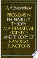 Problems in Probability Theory  Mathematical Statistics and Theory of Random Functions Book