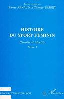 Histoire du sport féminin Book