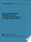 Measuring Economic Benefits Of Water Pollution Abatement In An Irrigated River Basin Book PDF