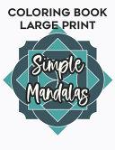 Coloring Book Large Print Simple Mandalas