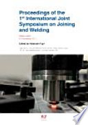 Proceedings of the 1st International Joint Symposium on Joining and Welding Book
