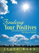 Finding Your Positives