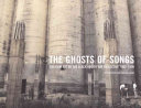 The Ghosts Of Songs