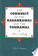The Conquest of the Karankawas and the Tonkawas