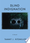 Blind Indignation