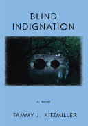 Blind Indignation