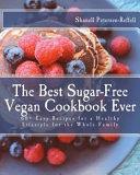The Best Sugar Free Vegan Cookbook Ever