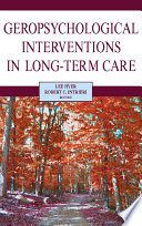 Geropsychological Interventions in Long-Term Care