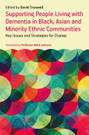 Supporting People Living with Dementia in Black, Asian and Minority Ethnic Communities Pdf/ePub eBook