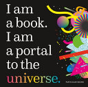 I Am A Book I Am A Portal To The Universe