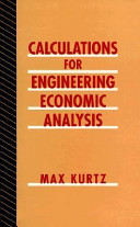 Calculations for Engineering Economic Analysis Book