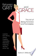 Between Grit And Grace PDF