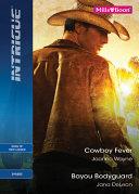 Intrigue Duo Cowboy Fever Bayou Bodyguard