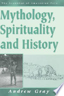 The Arakmbut--mythology, Spirituality, and History