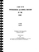 A Guide to the Physiological and Clinical Anatomy of the Head