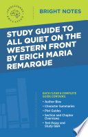 Study Guide to All Quiet on the Western Front by Erich Maria Remarque