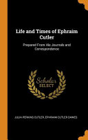 Life and Times of Ephraim Cutler