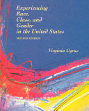 Experiencing Race Class And Gender In The United States Book PDF