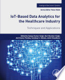 IoT Based Data Analytics for the Healthcare Industry