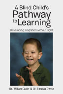 A Blind Child's Pathway to Learning ebook