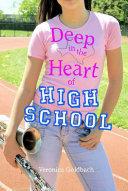 Deep in the Heart of High School