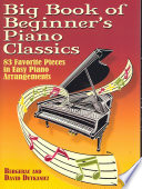 Big Book of Beginner s Piano Classics Book