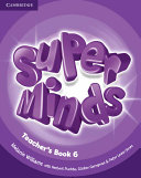 Super Minds Level 6 Teacher s Book