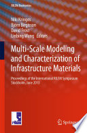 Multi Scale Modeling and Characterization of Infrastructure Materials Book