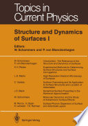 Structure and Dynamics of Surfaces I Book