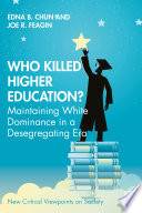 Who Killed Higher Education