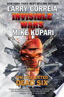 Invisible Wars  The Collected Dead Six