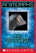 Animorphs #4: The Message Pdf/ePub eBook