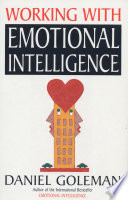 """""""Emotional Intelligence: Why It Can Matter More Than IQ"""" by Daniel Goleman"""